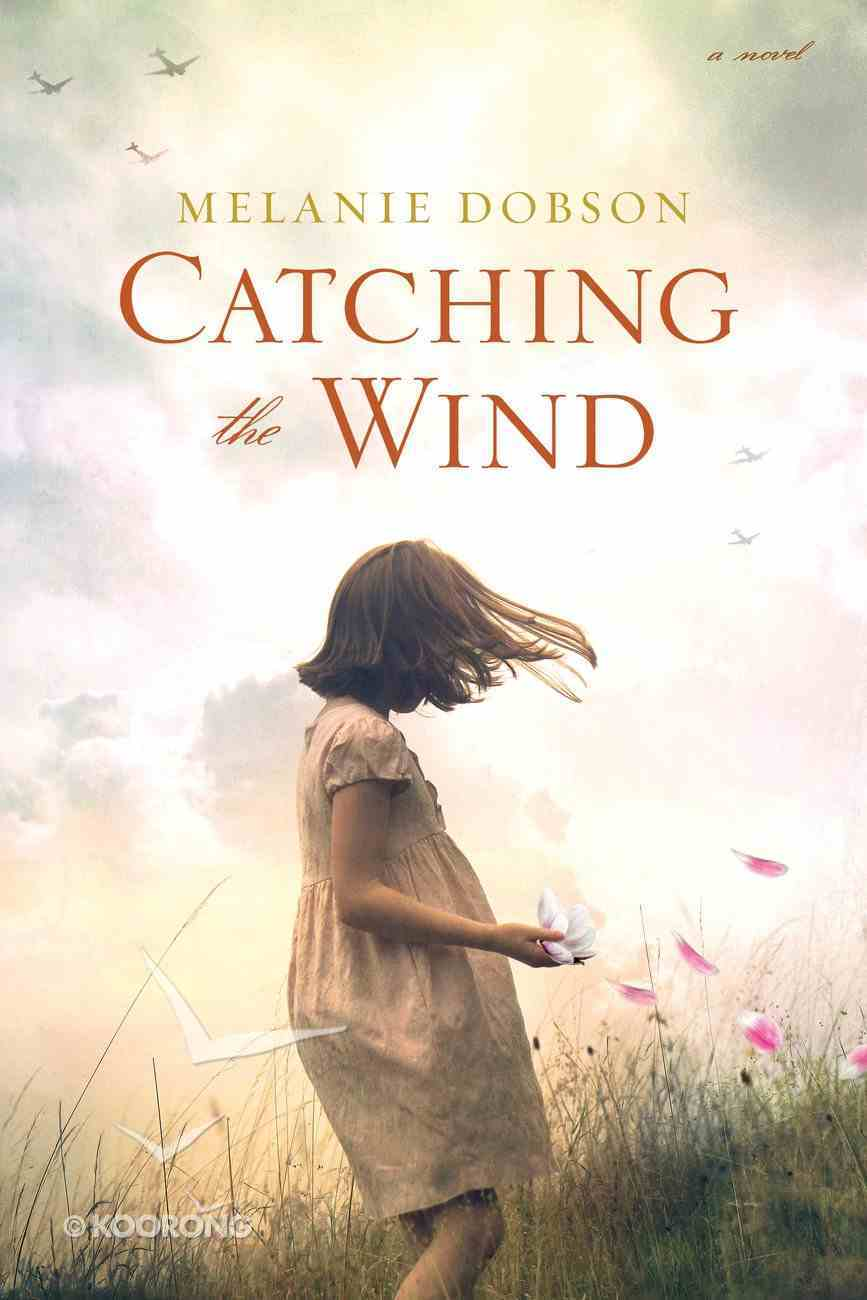 Catching the Wind Paperback