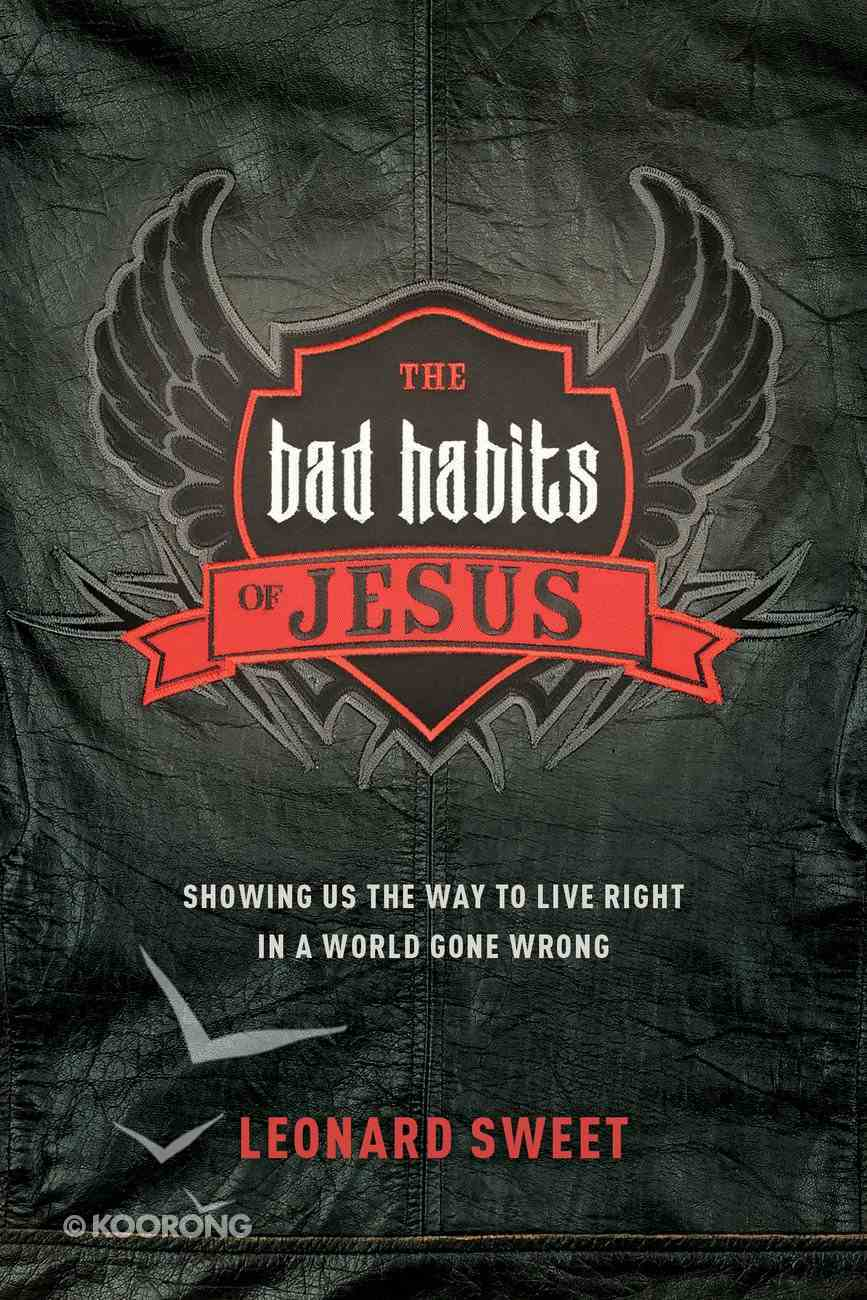 The Bad Habits of Jesus Paperback
