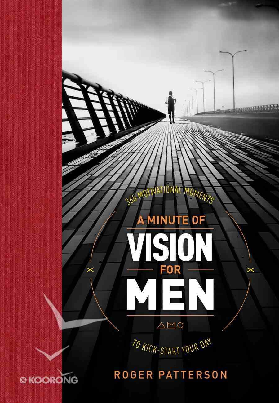 A Minute of Vision For Men Hardback