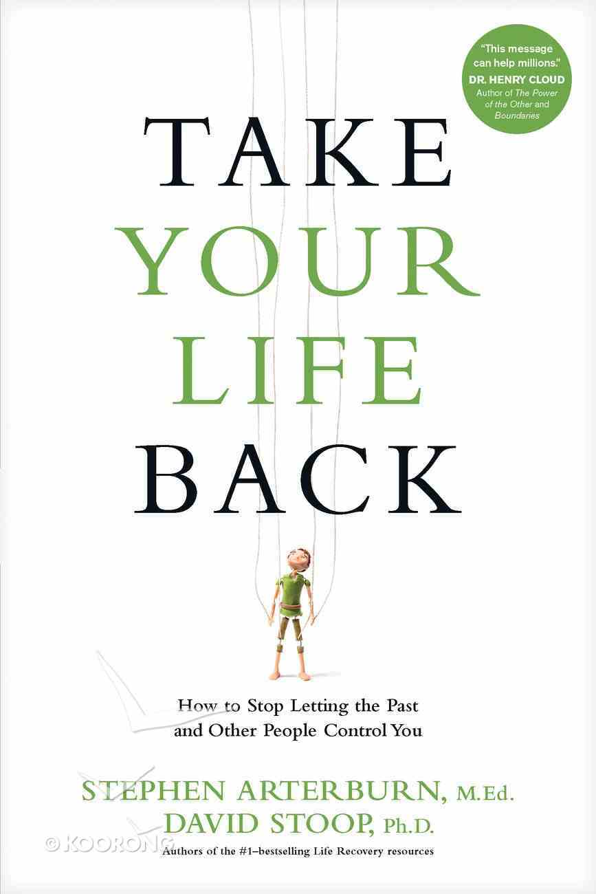Take Your Life Back Hardback