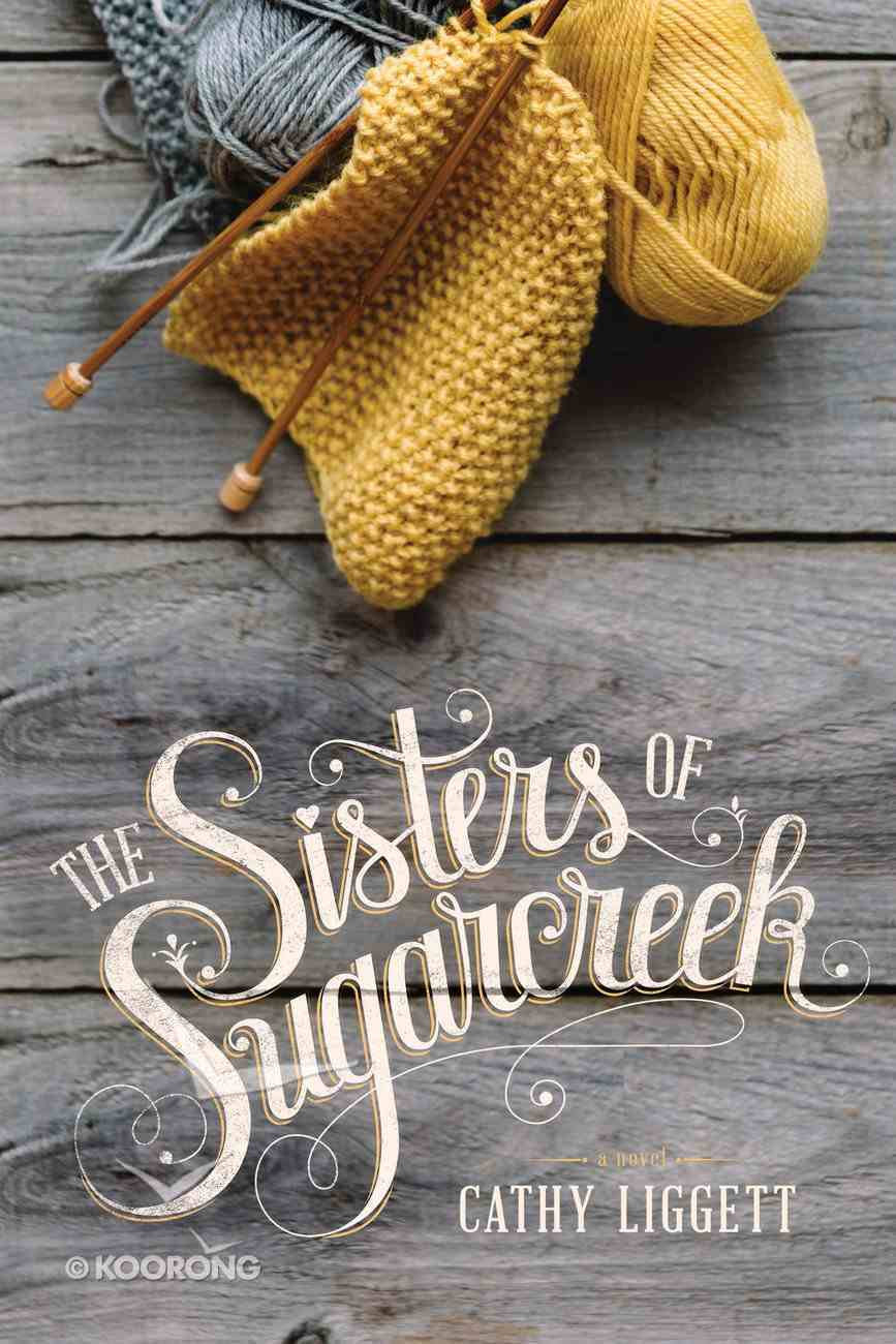 The Sisters of Sugarcreek Hardback