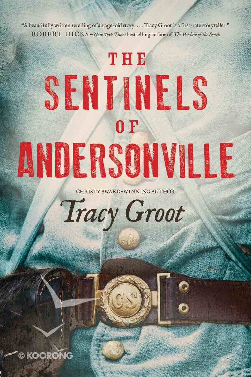 The Sentinels of Andersonville Paperback