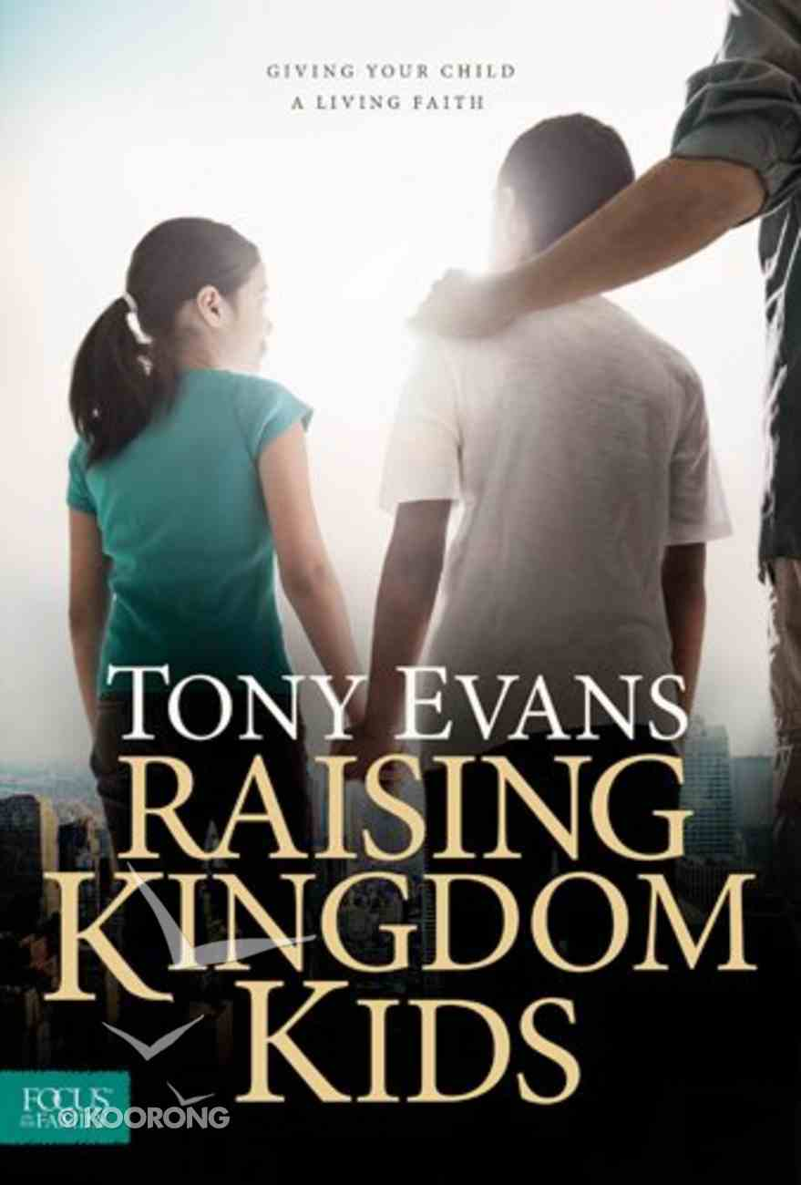 Raising Kingdom Kids Hardback