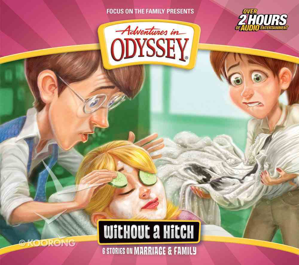 Without a Hitch (#61 in Adventures In Odyssey Audio Series) CD