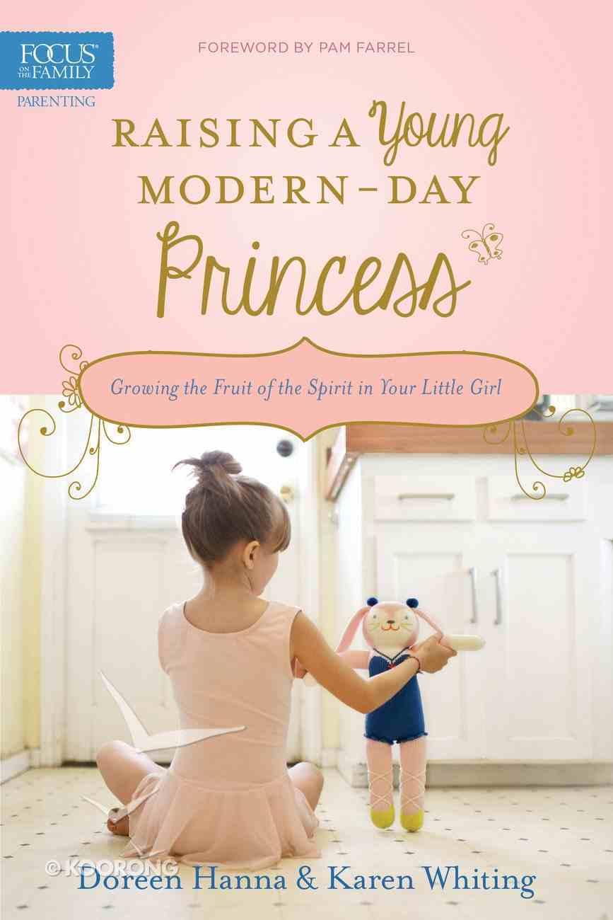Raising a Young Modern-Day Princess Paperback