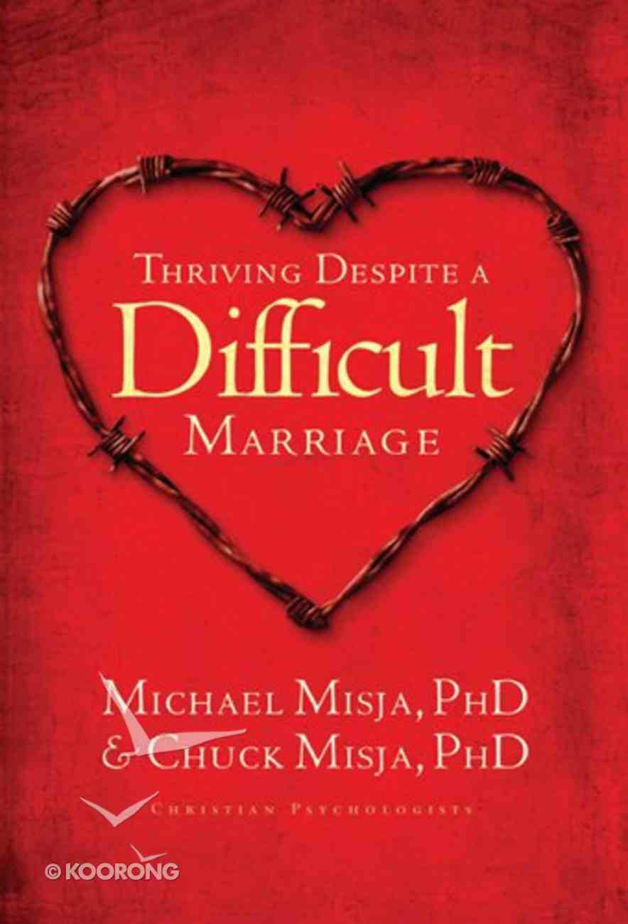 Thriving Despite a Difficult Marriage Paperback
