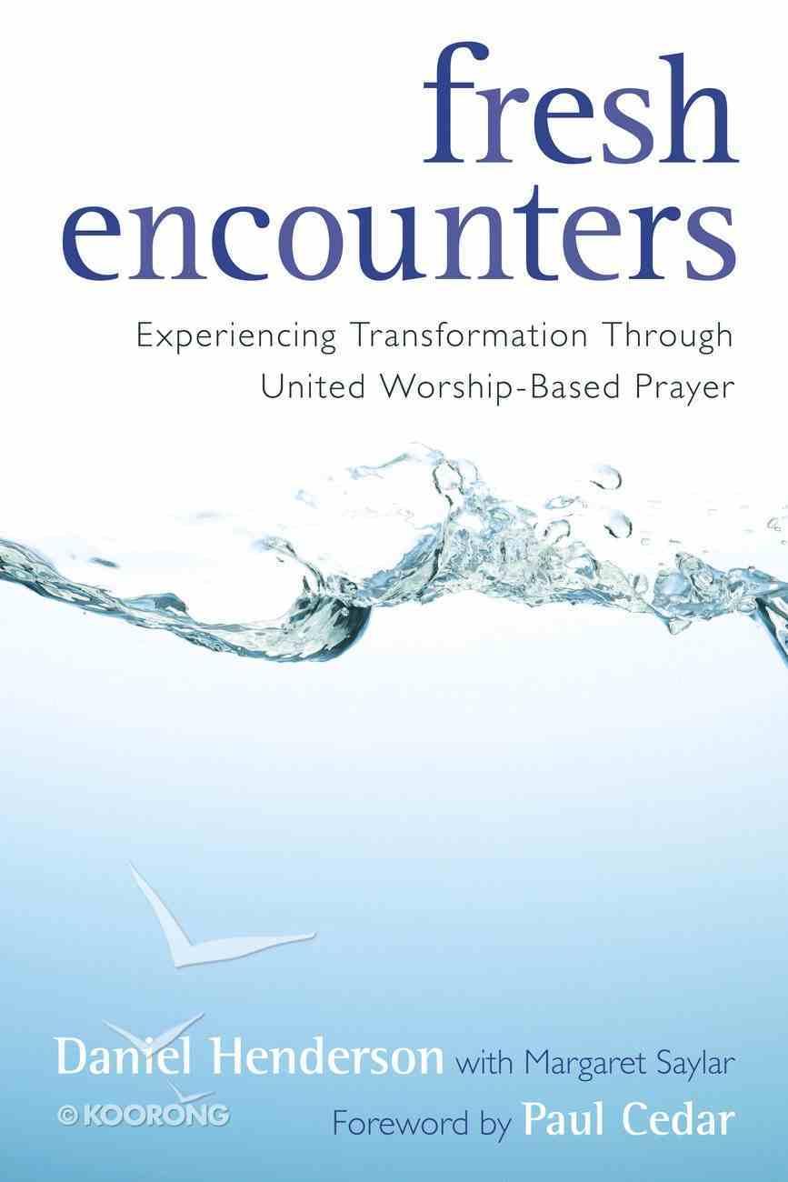 Fresh Encounters Paperback