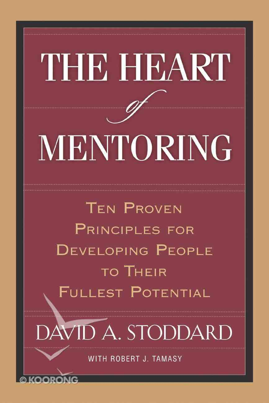 The Heart of Mentoring Paperback