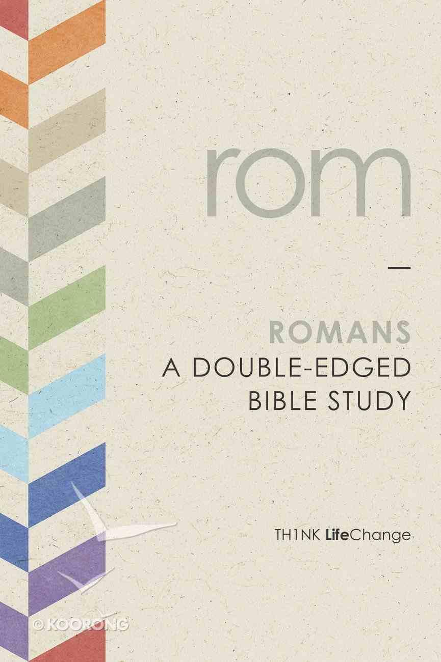 Romans (Th1nk Lifechange Series (Think)) Paperback
