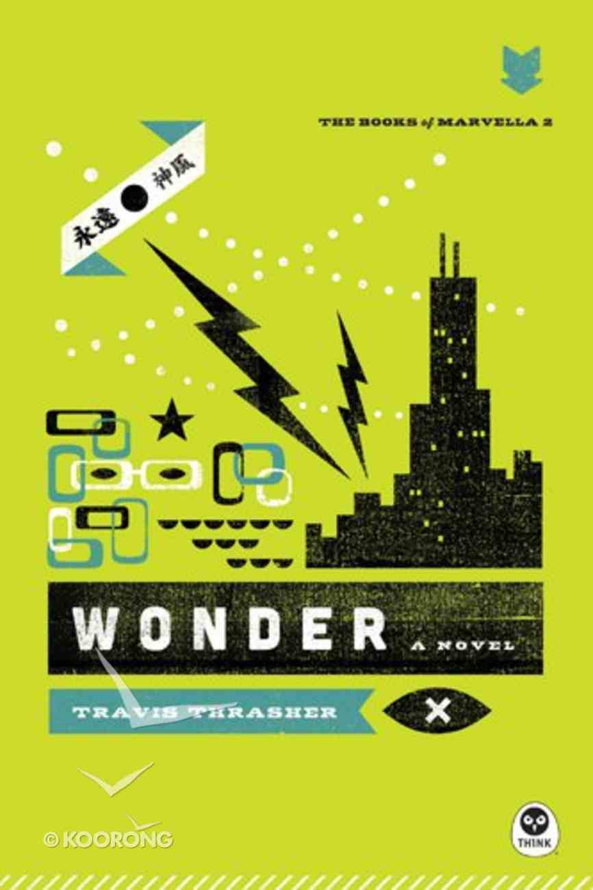 Wonder (#02 in The Books Of Marvella Series) Paperback