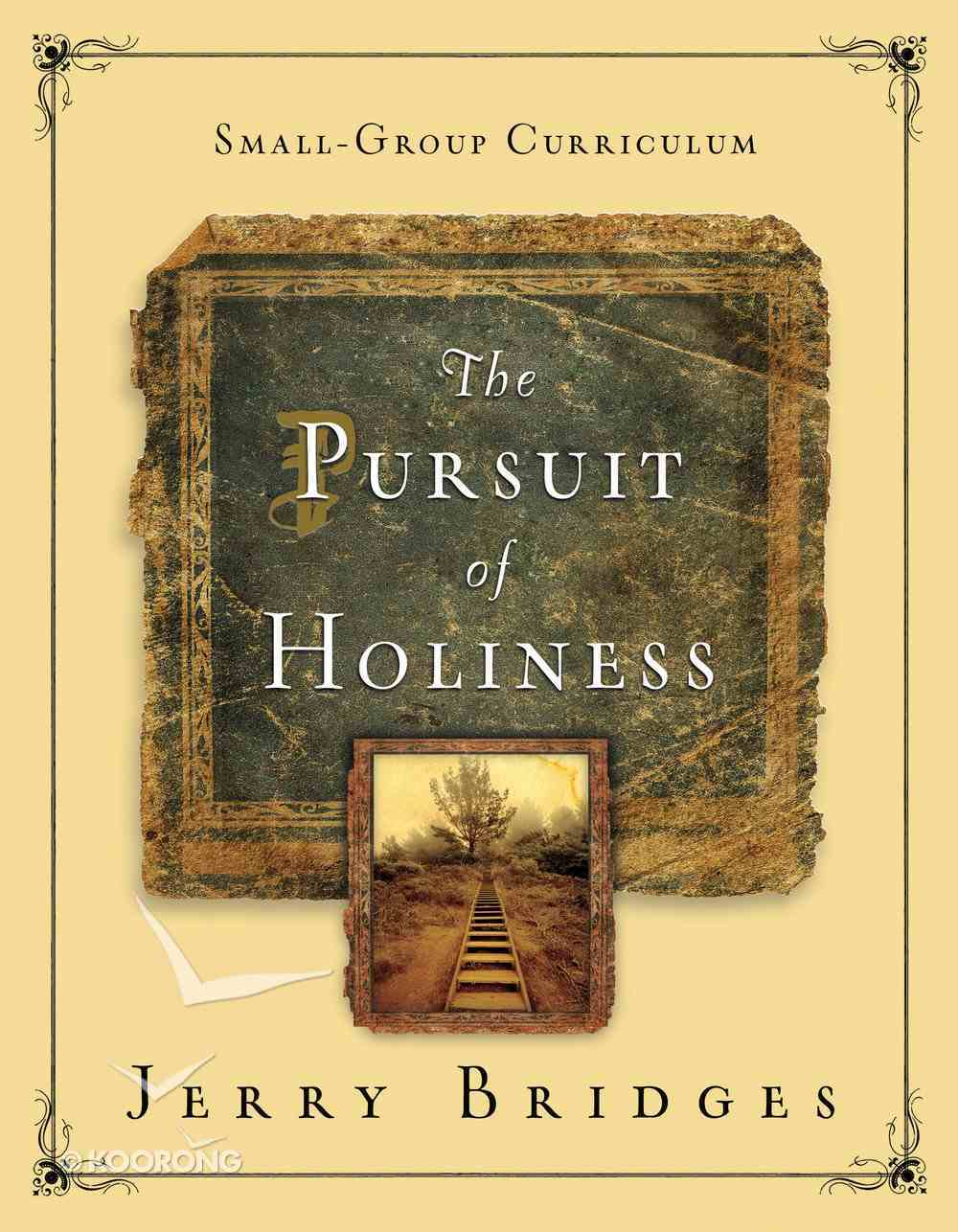 The Pursuit of Holiness Small-Group Curriculum Paperback