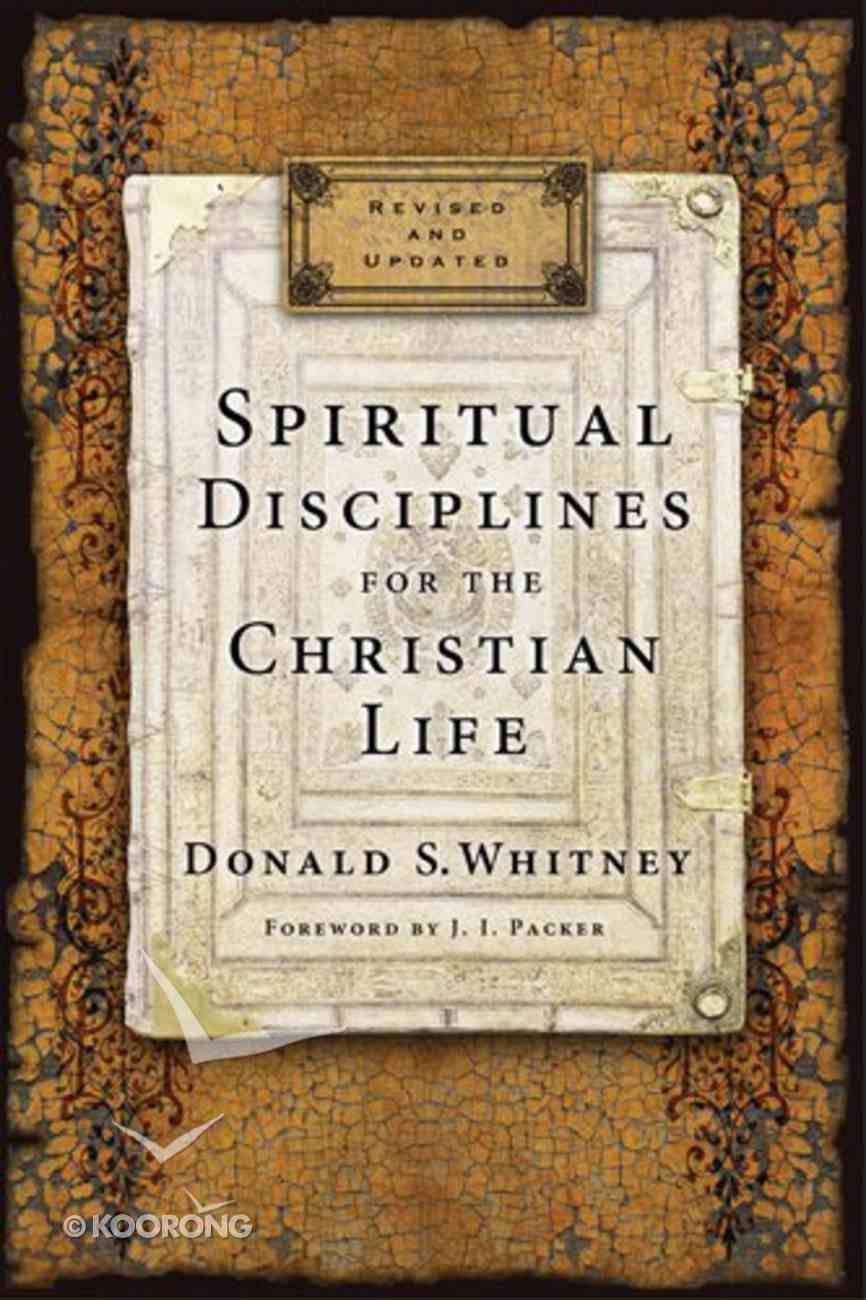 Spiritual Disciplines For the Christian Life Paperback