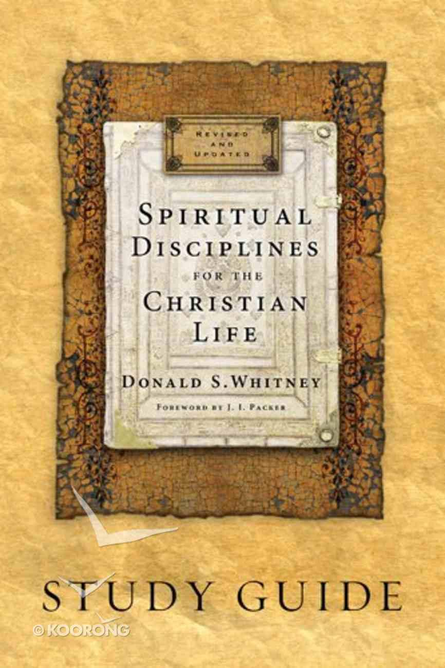 Spiritual Disciplines For the Christian Life (Study Guide) Paperback