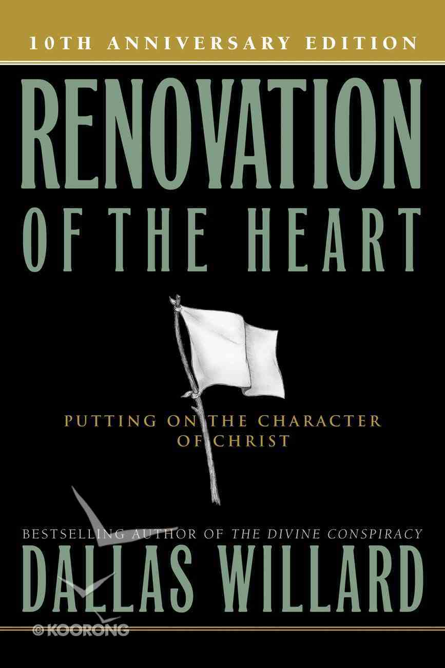 Renovation of the Heart (10th Anniversary Edition) Paperback