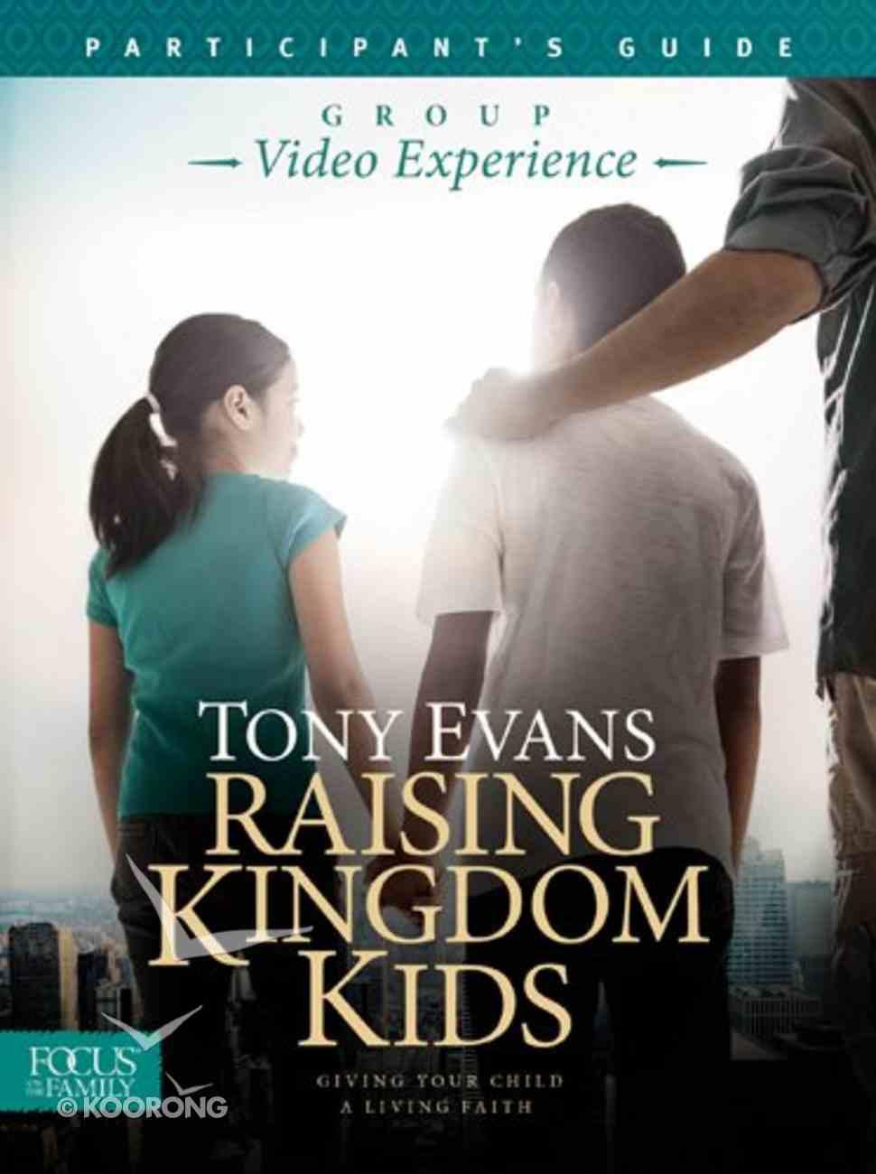Raising Kingdom Kids (Participant's Guide) Paperback