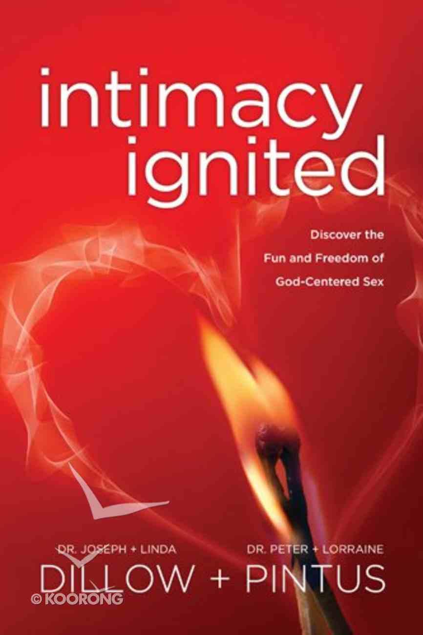 Intimacy Ignited Paperback