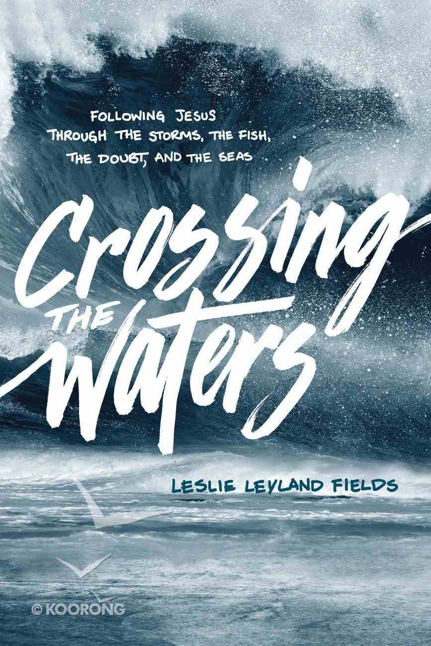 Crossing the Waters Paperback