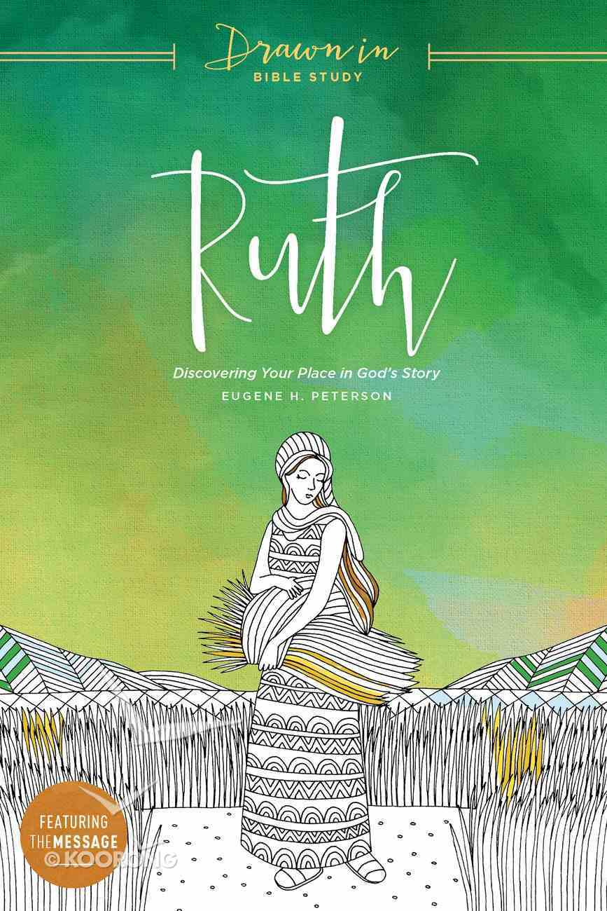 Ruth (Drawn In Bible Study Series) Paperback