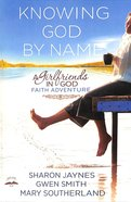 Knowing God By Name image