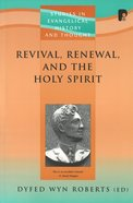 Seht: Revival, Renewal, And The Holy Spirit