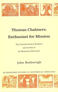 Product: Thomas Chalmers Enthusiast For Mission Image