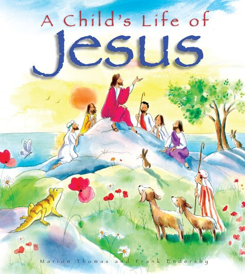 Product: Child's Life Of Jesus, A Image