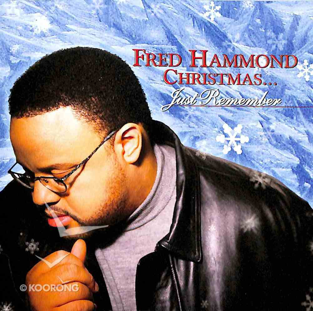 Christmas Just Remember CD