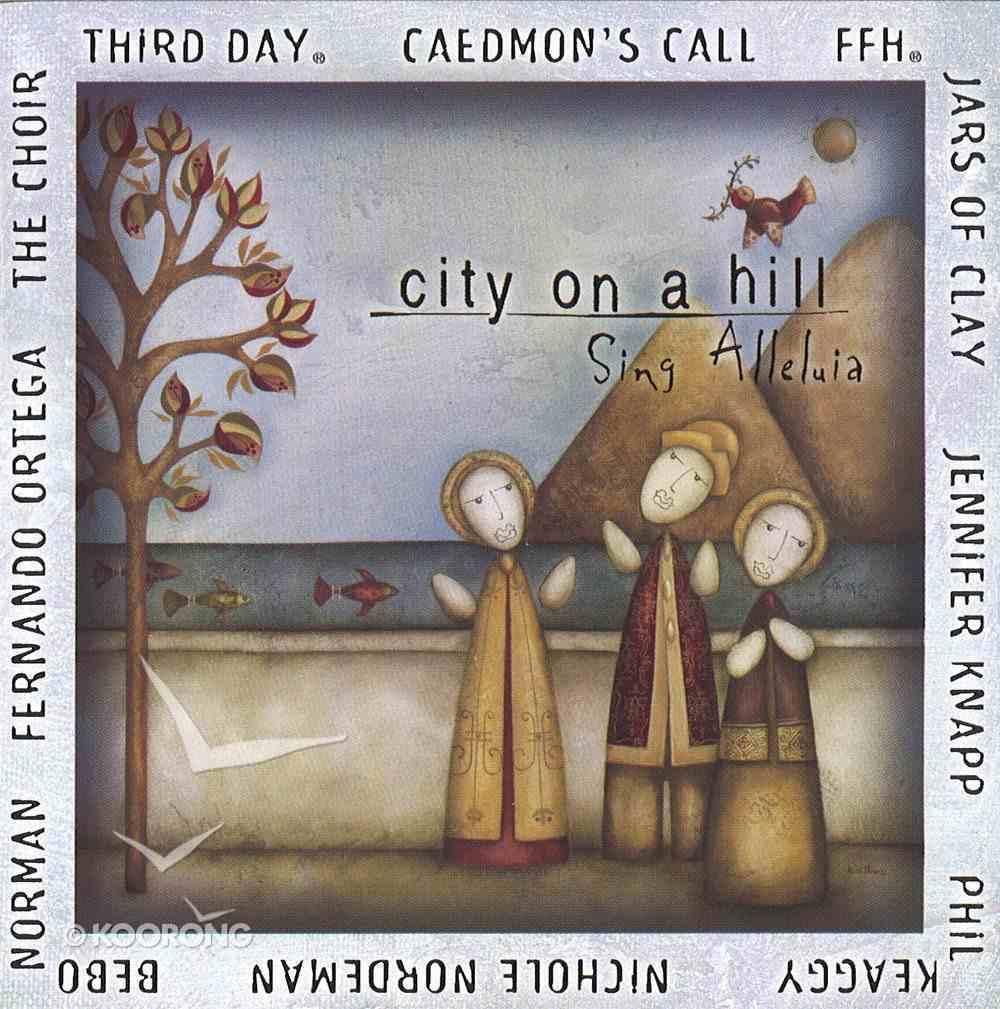 City on a Hill 2: Sing Alleluia CD