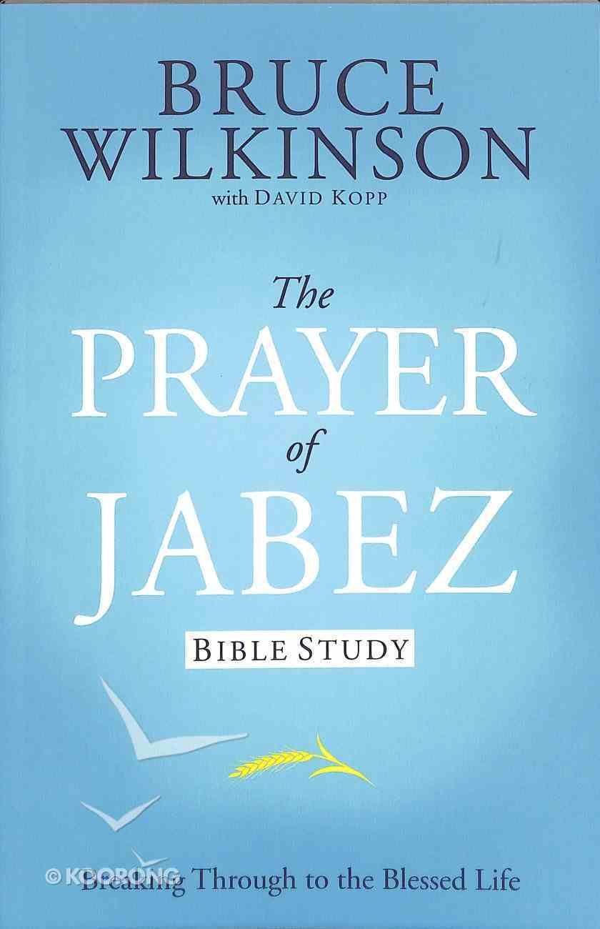 Prayer of Jabez (Study Guide) (#01 in Breakthrough Series) Paperback