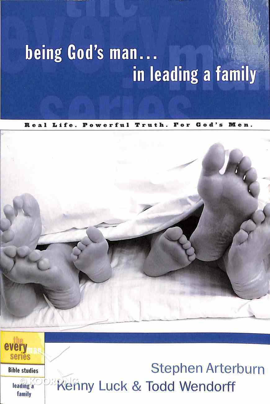 Every Man Bss: Being God's Man in Leading a Family (Every Man Bible Studies Series) Paperback