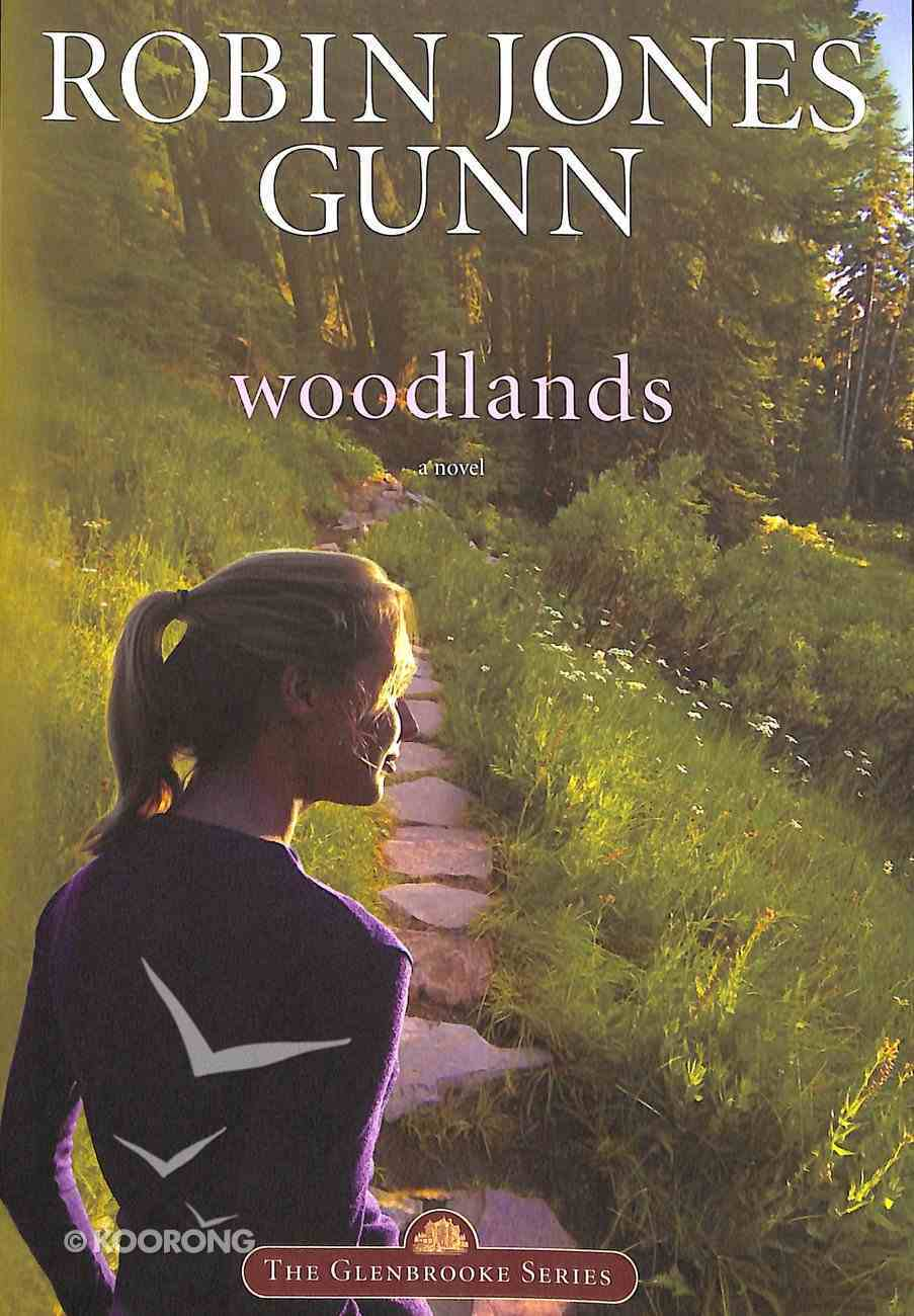 Woodlands (#07 in Glenbrooke Series) Paperback