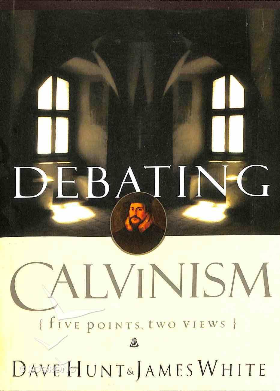 Debating Calvinism: Five Points, Two Views Paperback