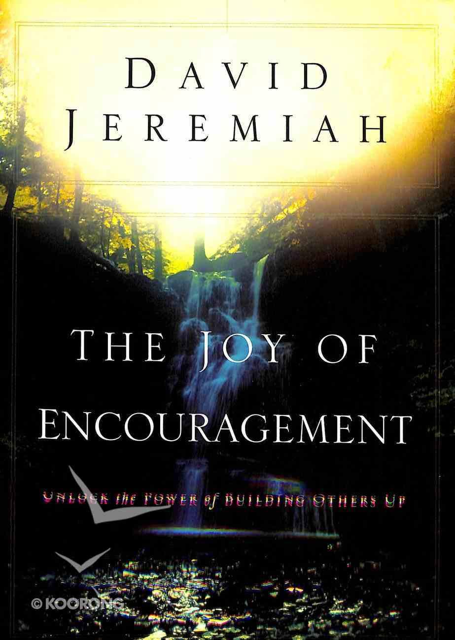The Joy of Encouragement Paperback