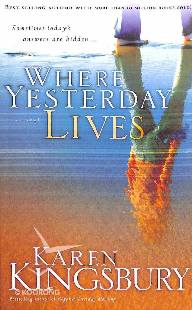 Where Yesterday Lives Paperback
