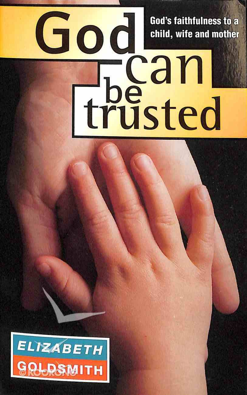 God Can Be Trusted? Paperback