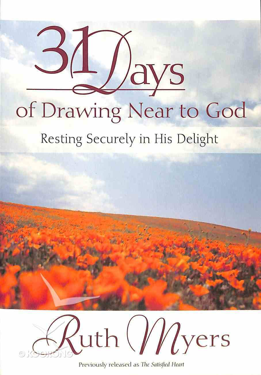 31 Days of Drawing Near to God Paperback