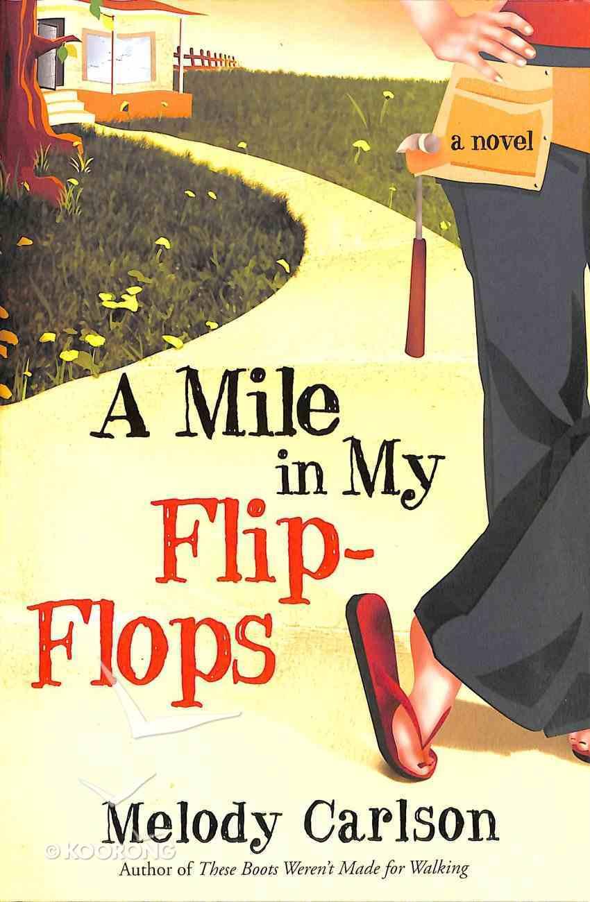 A Mile in My Flip Flops Paperback
