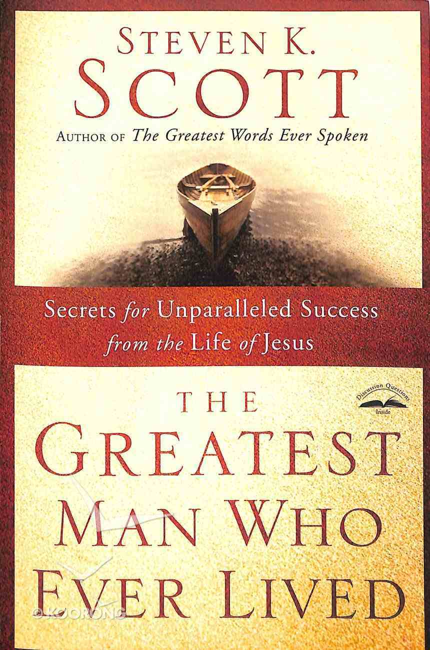 Greatest Man Who Ever Lived Paperback