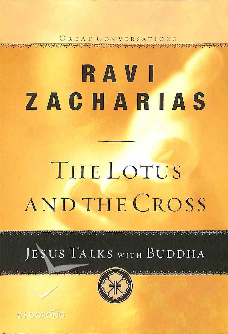 The Lotus and the Cross (#01 in Great Conversations Series) Paperback