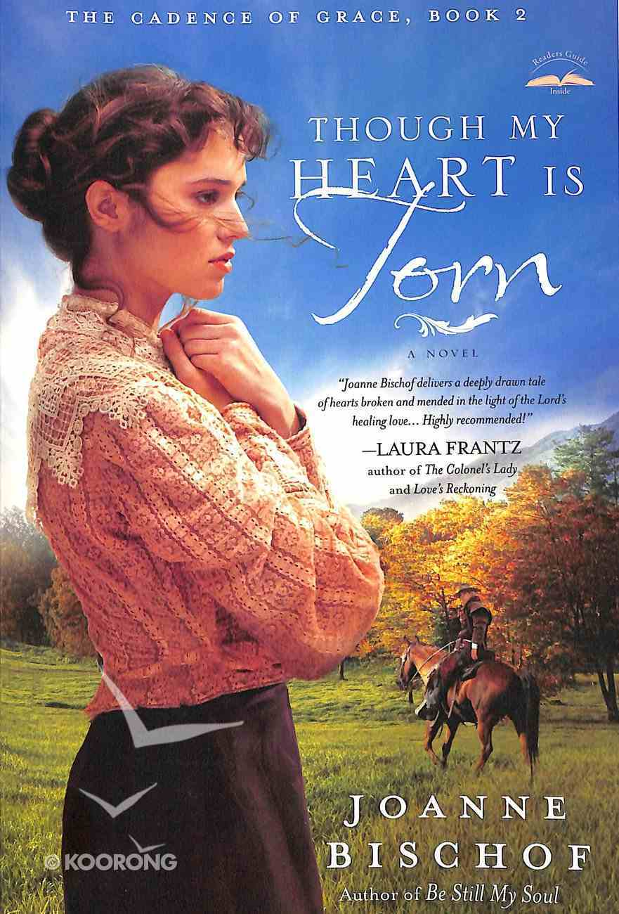 Though My Heart is Torn (#02 in The Cadence Of Grace Series) Paperback