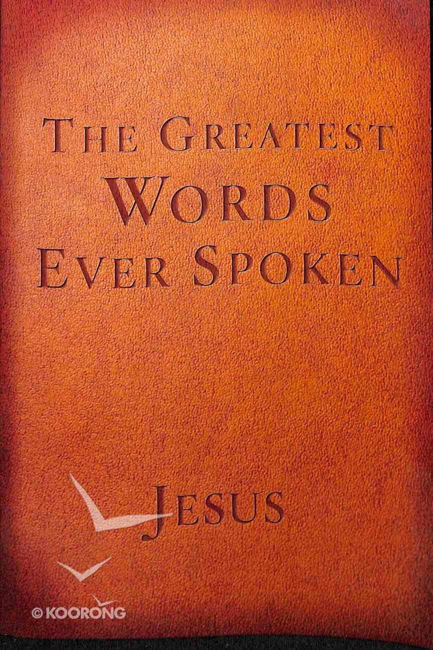 The Greatest Words Ever Spoken (Red Letter Edition) Paperback