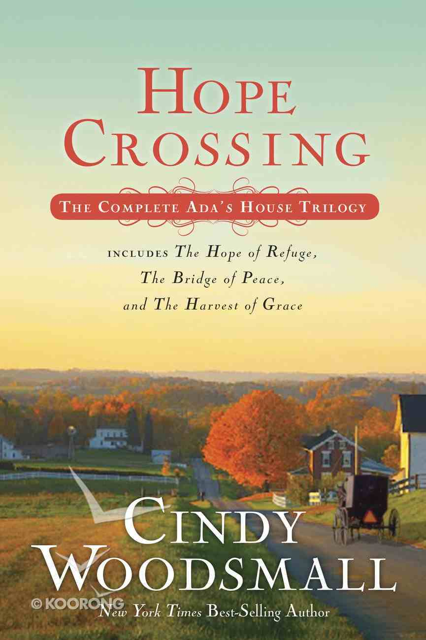 Hope Crossing #01, #02 & #03 (Trilogy) (Ada's House Series) Paperback
