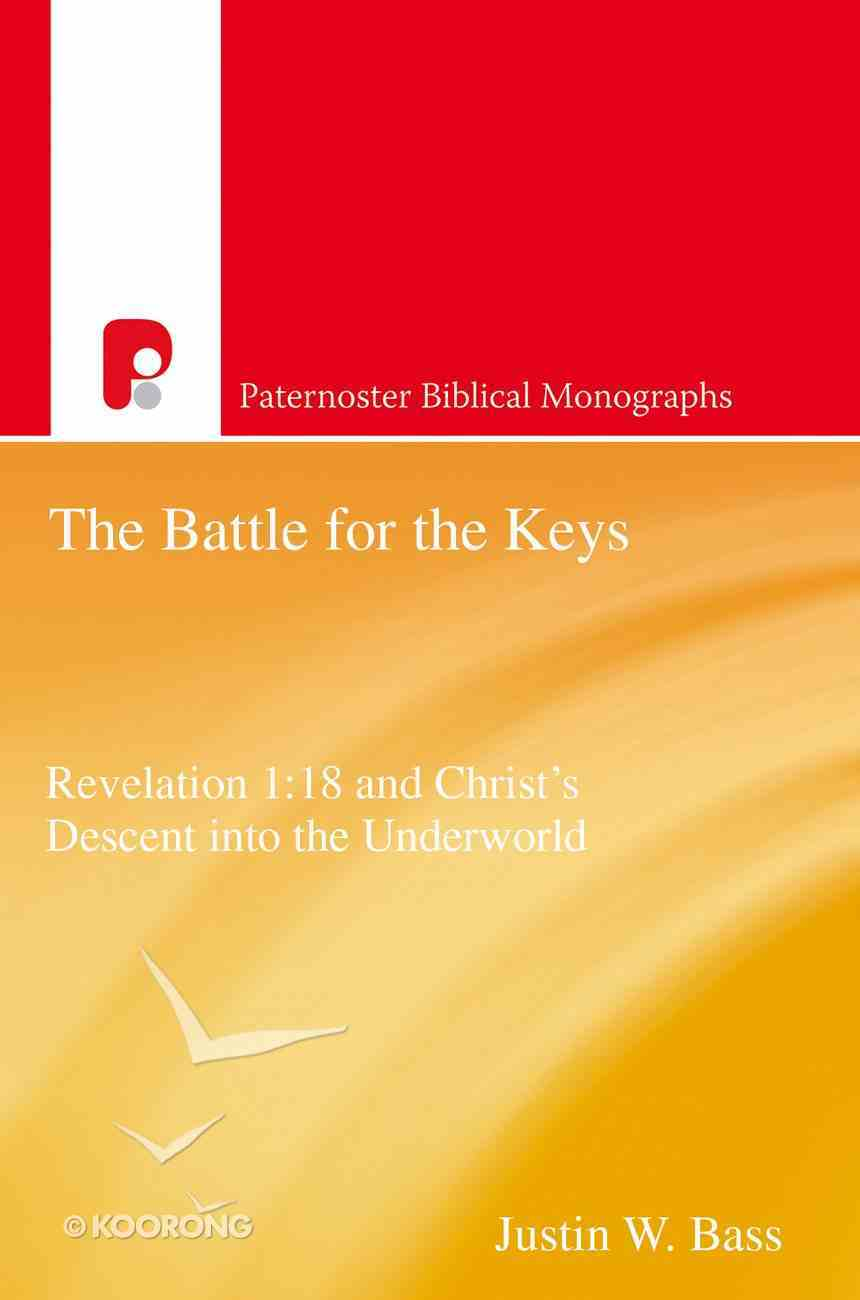 The Battle For the Keys (Paternoster Biblical Monographs Series) eBook