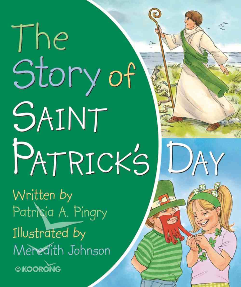 The Story of Saint Patrick's Day Board Book