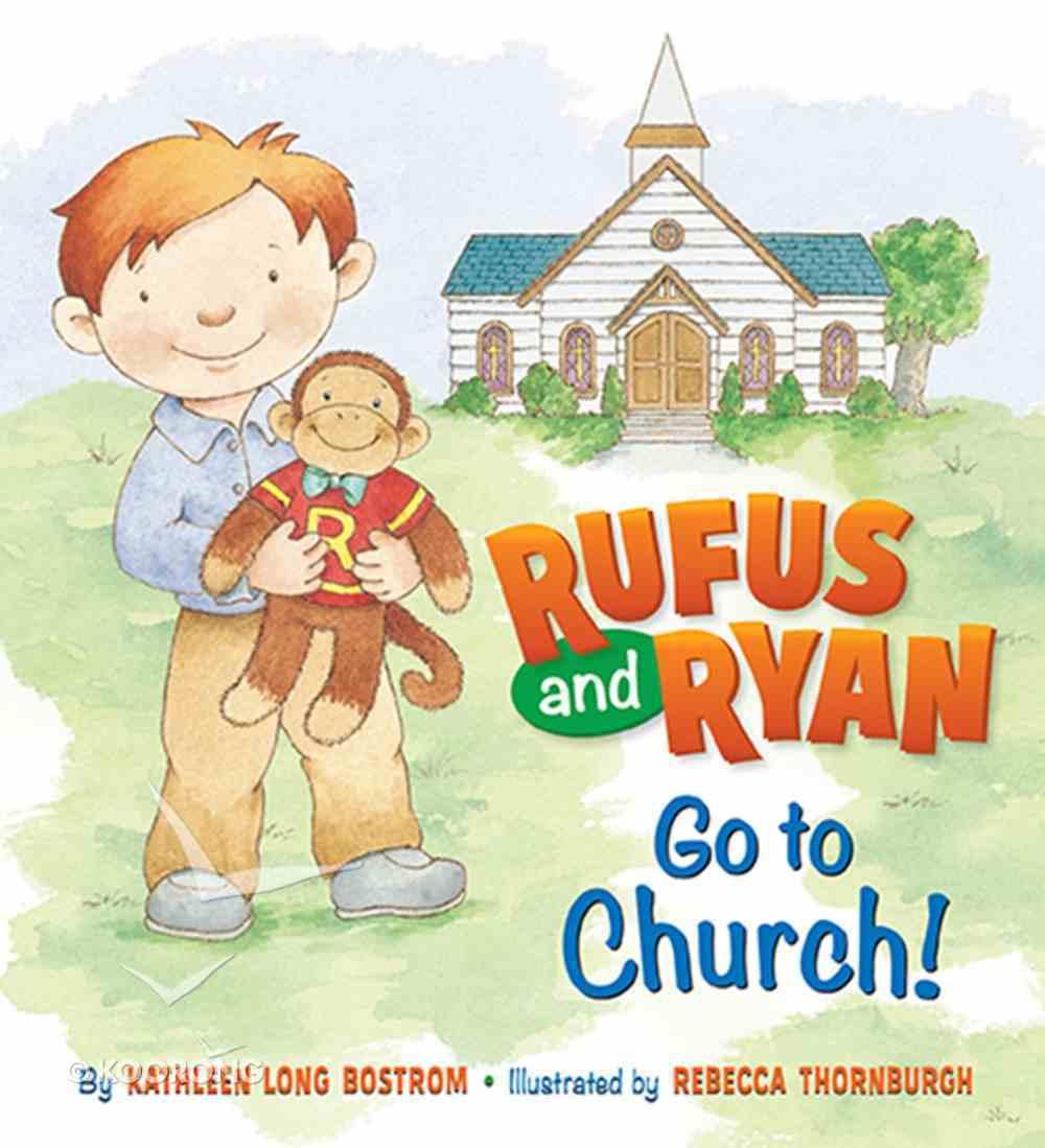 Go to Church! (Rufus And Ryan Series) Board Book