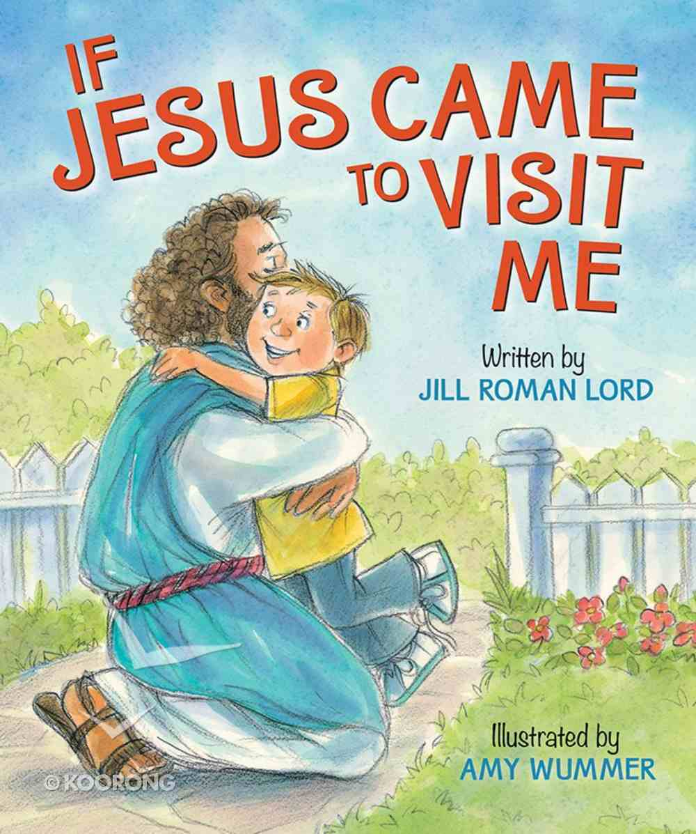 If Jesus Came to Visit Me Board Book
