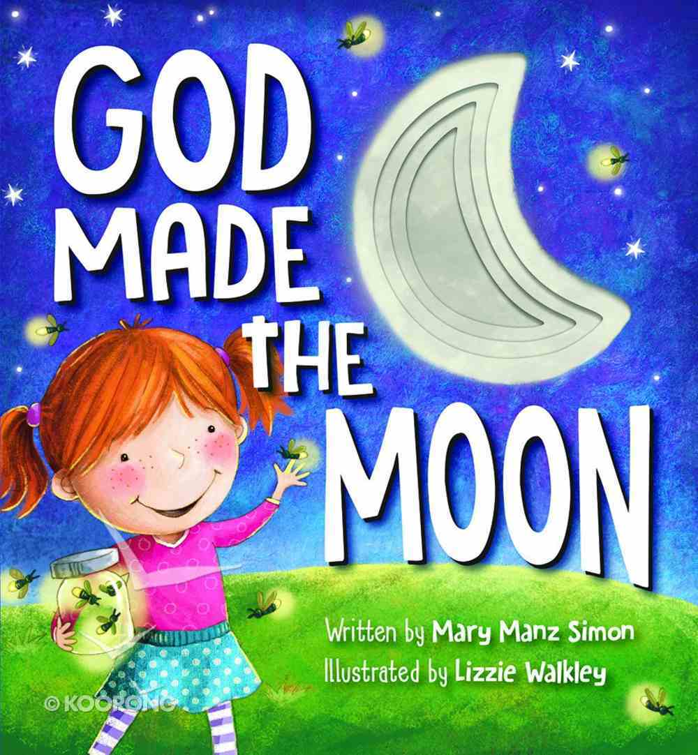 God Made the Moon Board Book