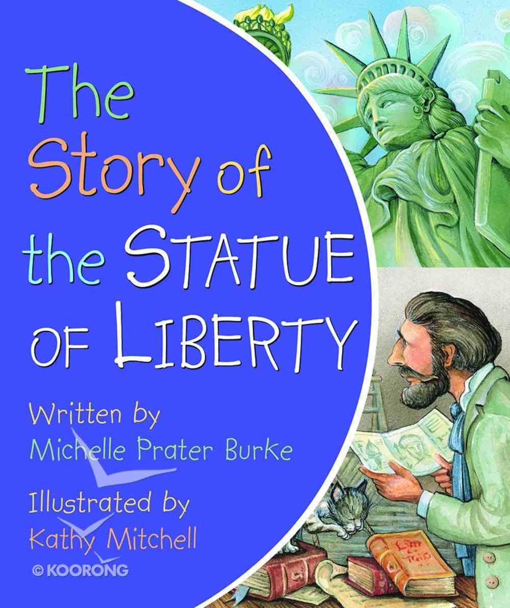 The Story of the Statue of Liberty Board Book