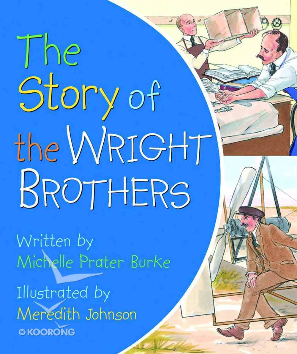 The Story of the Wright Brothers Board Book