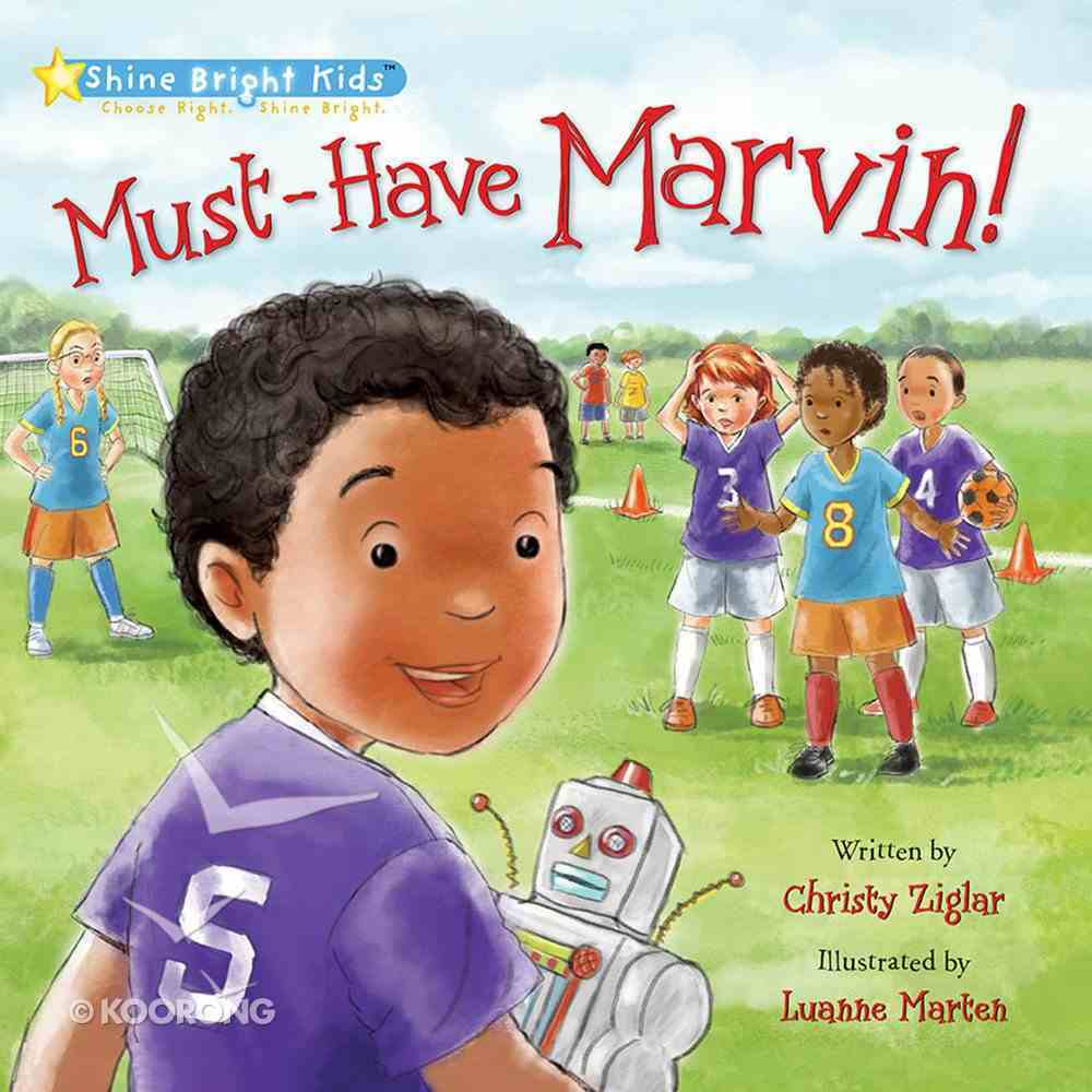 Must-Have Marvin! (Shine Bright Kids Series) Hardback